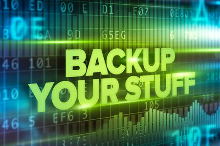 stuff: Backup your stuff abstract concept blue text on blue background