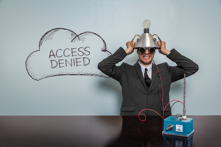 disagreed: Access Denied text with vintage businessman