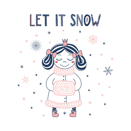 Hand drawn vector illustration of a cute little princess in a crown, boots and fur trimmed coat, with a handwarmer, text Let it snow. Isolated objects on white background. Design concept for children. Illustration