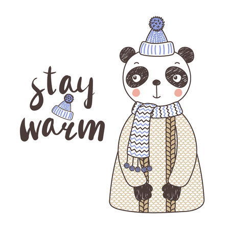 Hand drawn vector illustration of a cute funny panda in a knitted hat with pompom and sweater, text Stay warm. Isolated objects on white background. Design concept for children.