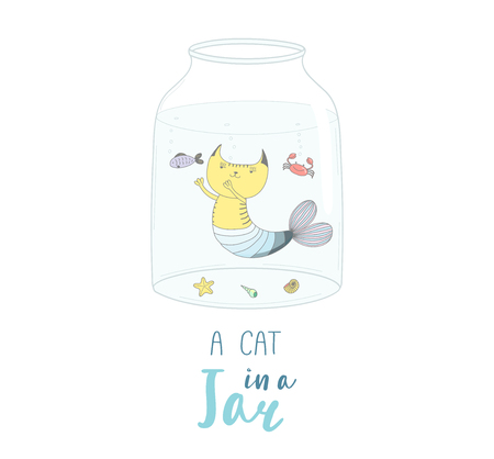 Hand drawn vector illustration of a cute funny cartoon mermaid cat in a glass jar, with text. Isolated objects on white background. Design concept for kids, greeting card, motivational poster.