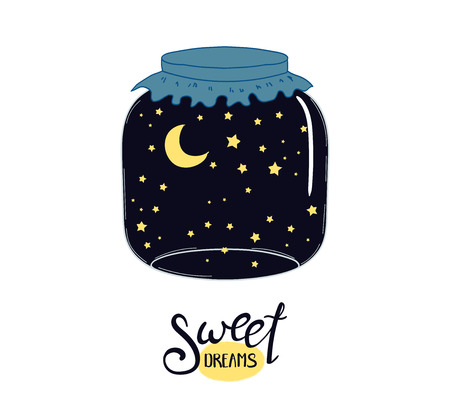 Hand drawn vector illustration of a night sky with crescent moon and stars, in a glass jar, with text Sweet dreams. Isolated objects on white background. Design concept kids, greeting card, poster.