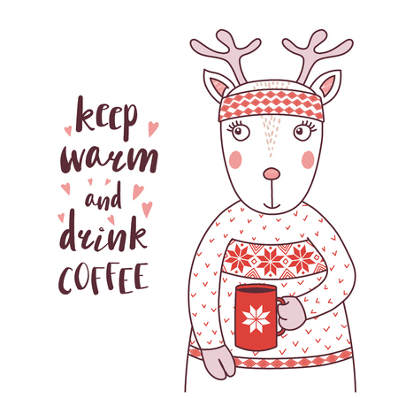 Hand drawn vector illustration of a cute funny deer in a knitted headband and sweater, holding a mug, text Keep warm and drink coffee. Isolated objects on white background. Design concept for kids.