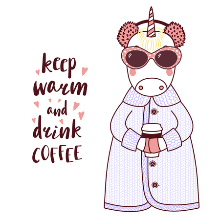 Hand drawn vector illustration of a cute funny unicorn in a knitted coat, fur earmuffs, holding paper cup, text Keep warm and drink coffee. Isolated objects on white background. Design concept kids. Illustration