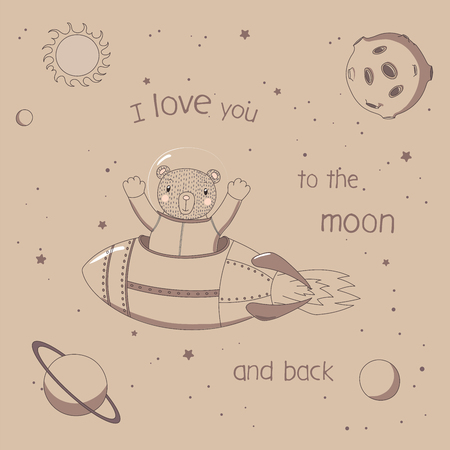 Hand drawn vector illustration of a cute funny bear astronaut flying in a rocket in outer space, with text I love you to the moon and back. Isolated objects. Unfilled outline. Design concept for kids. Illustration