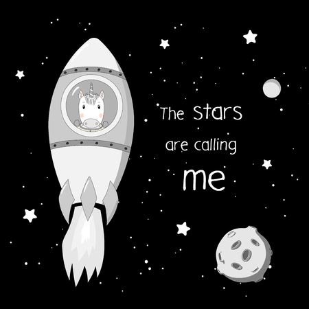 Hand drawn vector illustration of a cute funny unicorn astronaut flying in a rocket in outer space, with text The stars are calling me. Isolated objects. Design concept for children.