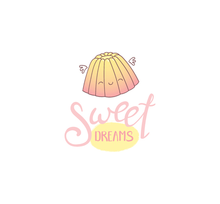 Hand drawn vector illustration of a cute jelly with wings, with text Sweet dreams. Isolated objects on white background. Design concept dessert, kids, greeting card, motivational poster. Illustration