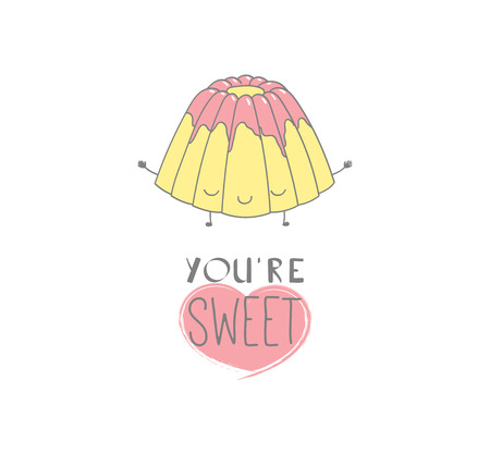 Hand drawn vector illustration of a cute bundt cake, with text Youre sweet. Isolated objects on white background. Design concept dessert, kids, greeting card, motivational poster.