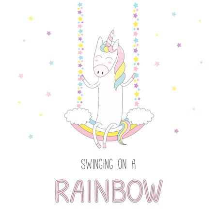 Hand drawn vector illustration of a cute funny smiling unicorn, sitting on a rainbow swing, with text. Isolated objects on white background with stars. Design concept for children. Illustration