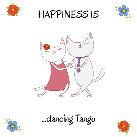Hand drawn vector illustration of cute and funny cats dancing argentine tango, with text Happiness is dancing tango. Isolated objects on white background. Concept for social dance.