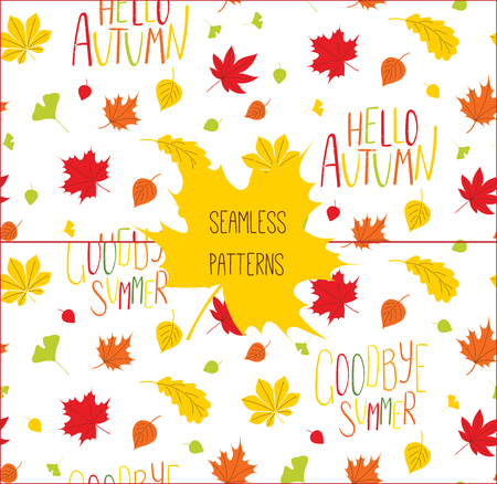 Set of two hand drawn seamless vector patterns with autumn leaves and quotes Hello autumn, Goodbye summer, on a white background. Design concept for textile print, wallpaper, wrapping paper. Illustration