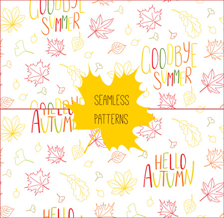Set of hand drawn seamless vector patterns with autumn leaves and quotes Hello autumn, Goodbye summer, on a white background. Design concept for textile print, wallpaper, wrapping paper. Ilustração