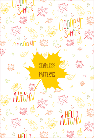 Set of hand drawn seamless vector patterns with autumn leaves and quotes Hello autumn, Goodbye summer, on a white background. Design concept for textile print, wallpaper, wrapping paper. Ilustrace