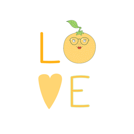 Hand drawn typographic poster with word love, heart and cute funny orange in glasses. Isolated objects on white background. Vector illustration Design concept for children.