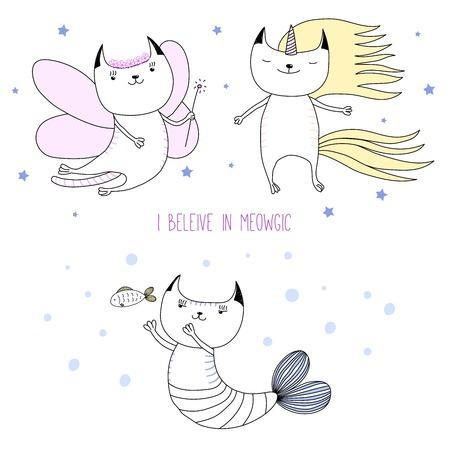手描きかわいい猫のユニコーン、花の妖精、人魚、テキスト meowgic を信じなければ、星の間のベクトル イラスト。白い背景の上の孤立したオブジェ