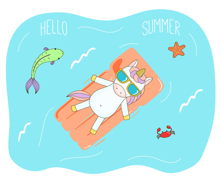 Hand drawn vector illustration of a cute unicorn in sunglasses floating in the sea on inflatable air mattress, with fish, starfish and crab, text Hello Summer. Isolated objects. Design concept kids.