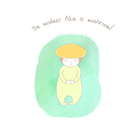 Hand drawn humorous illustration of an anthropomorphic honey fungus on a watercolor background, text Be modest like a mushroom. Design concept for children - postcard, poster, sticker, T-shirt print.