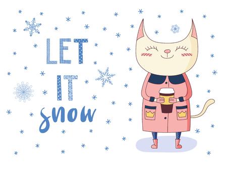 Hand drawn vector illustration of a cute smiling cat with a paper cup, in coat and boots, with snowflakes and text Let it Snow. Isolated objects on white background. Design concept for kids, winter. 向量圖像