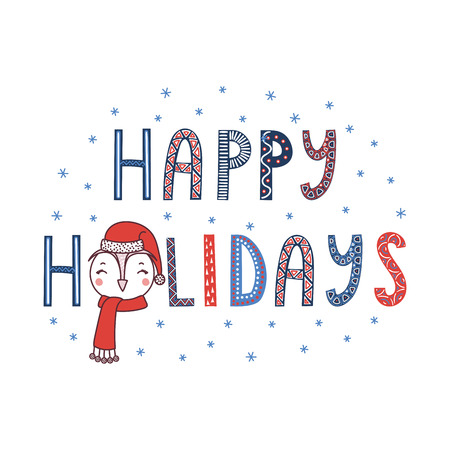 Hand drawn typographic poster with text Happy holidays, snowflakes, cute funny owl face in Santa Claus hat. Isolated objects on white background. Vector illustration Design concept children, Christmas Illustration
