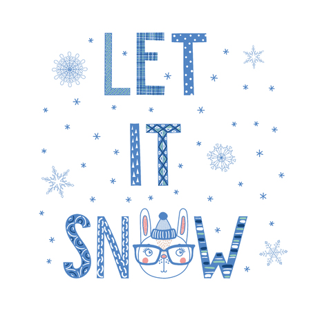 Hand drawn typographic poster with text Let it snow, snowflakes and cute funny rabbit face in a knitted hat. Isolated objects on white background. Vector illustration Design concept for kids, winter.