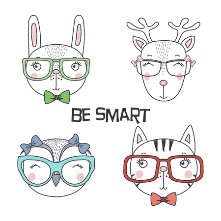 Set of hand drawn cute funny portraits of cat, bunny, reindeer, owl in glasses, with text Be smart.. Isolated objects on white background. Vector illustration. Design concept for kids.