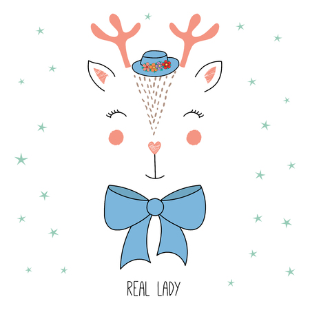 Hand drawn vector illustration of a cute funny reindeer face in a hat, with a bow, text Real lady. Isolated objects on white background with stars. Design concept for children.
