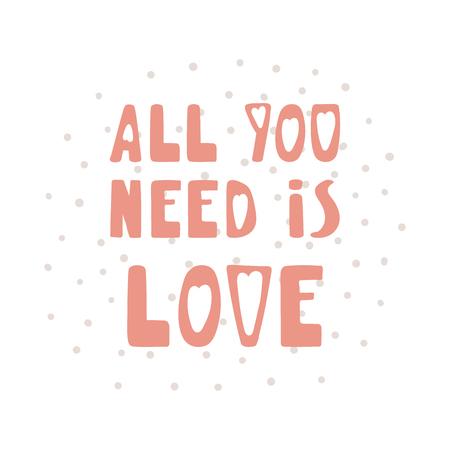 """Hand getekend schattig """"Alles wat je nodig hebt is liefde"""" citaat met polka dots vectorillustratie"""