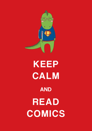 Typographic poster with a cute hand drawn funny cartoon dragon in glasses and sweatshirt, holding a comic book, text Keep calm and read comics. Isolated objects. Design concept kids, geek culture.