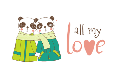 Hand drawn vector illustration of a couple of cute funny pandas in coats, holding hands and wrapped in one scarf, with text. Isolated objects on white background. Design concept kids, Valentines day Ilustração