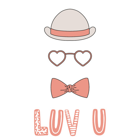 Hand drawn vector illustration of a bowler hat, bow tie, heart shaped glasses, romantic quote. Isolated objects on white background. Design concept for children, Valentines day greeting card.
