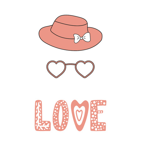 Hand drawn vector illustration of a fedora hat with a bow, heart shaped glasses, romantic quote. Isolated objects on white background. Design concept for children, Valentines day greeting card.