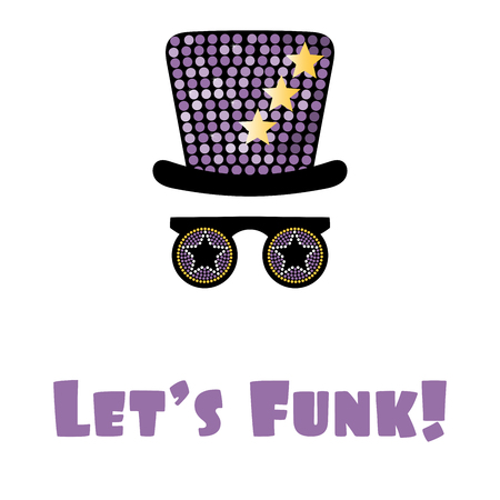 Hand drawn vector illustration of a funky hat and glasses, with text Lets funk. Isolated objects on white background. Illustration