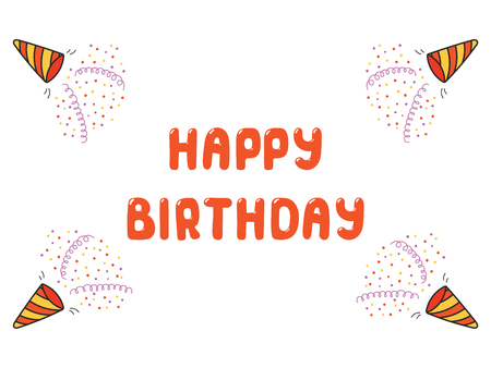 Hand drawn Happy Birthday greeting card, banner template with party poppers, serpentine streamers, confetti, typography. Isolated objects. Vector illustration. Design concept for party, celebration. Illustration