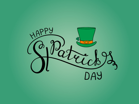 Hand written Happy Saint Patricks day lettering with cartoon leprechaun top hat. Isolated objects on green. Vector illustration. Design concept for greeting card, banner, celebration. Иллюстрация
