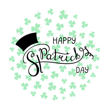Hand written Happy Saint Patricks day lettering. Isolated objects on a background of shamrocks. Vector illustration. Design concept for greeting card, banner, celebration.
