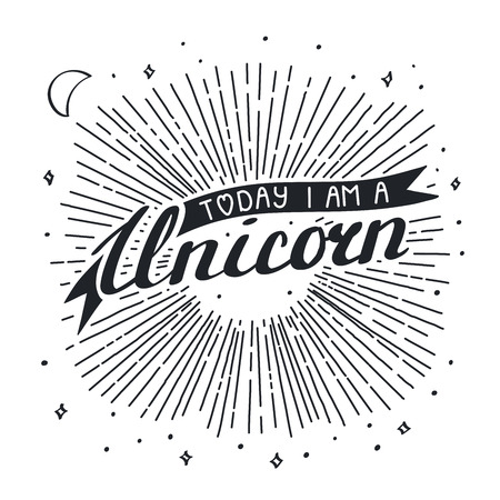 Vector illustration in vintage style with hand written lettering Today I am a unicorn. Isolated objects on white background with sun rays, stars and crescent moon. Design concept for children.