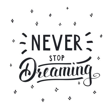 Illustrazione vettoriale in stile vintage con scritte a mano scritte Non smettere mai di sognare. Oggetti isolati su sfondo bianco con stelle. Concetto di design per bambini.