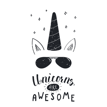 Hand drawn vector portrait of a cool unicorn in sunglasses, with lettering Unicorns are awesome. Isolated objects on white background. Vector illustration in vintage style. Design concept for children