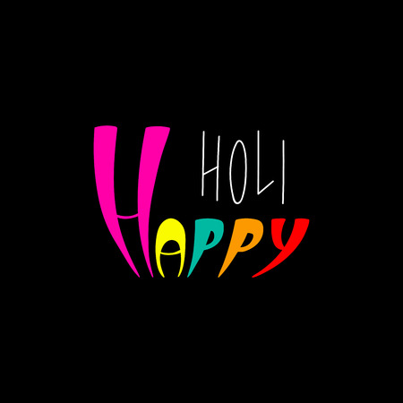 Hand written colorful quote Happy Holi. Isolated objects on black background. Vector illustration. Design concept for festival of colors, party, celebration. Illustration