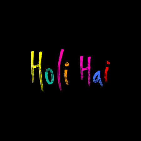 Hand written colorful quote Holi Hai (Its Holi) drawn with brush strokes.