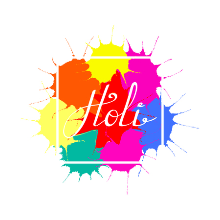 Hand written quote Holi on a background of colorful paint splashes. Isolated objects on white. Vector illustration. Design concept for festival of colors, party, celebration.
