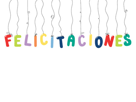 Hand drawn vector illustration with balloons in shape of letters spelling Felicitaciones (Congratulations in Spanish). Isolated objects on white background. Design concept for children, celebration.