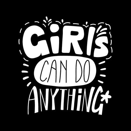 Hand gezeichnet, inspirierend Zitat beschriftend Mädchen können alles tun. Isolierte Objekte auf schwarzem Hintergrund. Schwarzweiss-vektorabbildung. Konzept des Entwurfes für T-Shirt Druck, Plakat, Grußkarte. Standard-Bild - 96718109