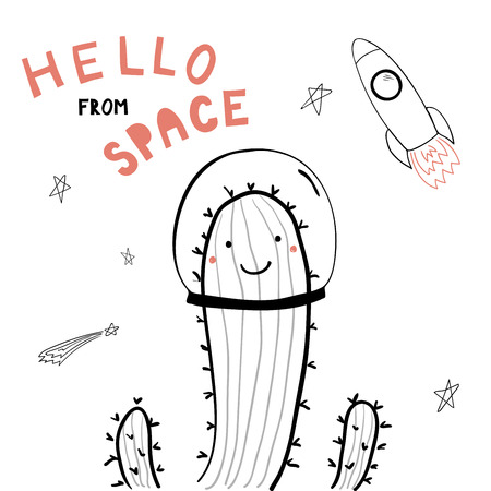 Hand drawn portrait of a cute funny cactus in space, waving, with typography. Isolated objects on white background. Line drawing. Vector illustration. Design concept for children print.