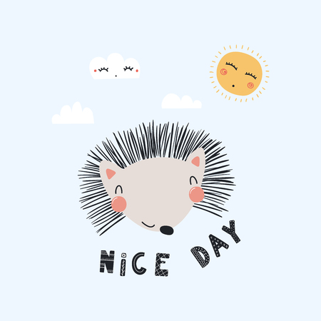 Hand drawn vector illustration of a cute funny hedgehog face, with sun, clouds, lettering quote Nice day. Isolated objects. Scandinavian style flat design. Concept for children print.
