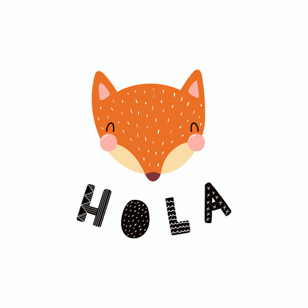 Hand drawn vector illustration of a cute funny fox face, with stars, lettering quote Hola
