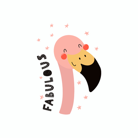 Hand drawn vector illustration of a cute funny flamingo face, with stars, lettering quote Fabulous. Isolated objects. Scandinavian style flat design. Concept for children print.