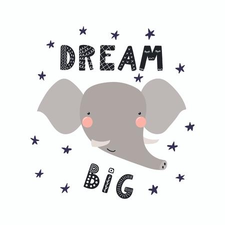 Dibujado a mano ilustración vectorial de una linda cara de elefante divertido, con estrellas, cita de letras Sueña en grande. Objetos aislados Diseño plano de estilo escandinavo. Concepto para niños imprimir. Ilustración de vector