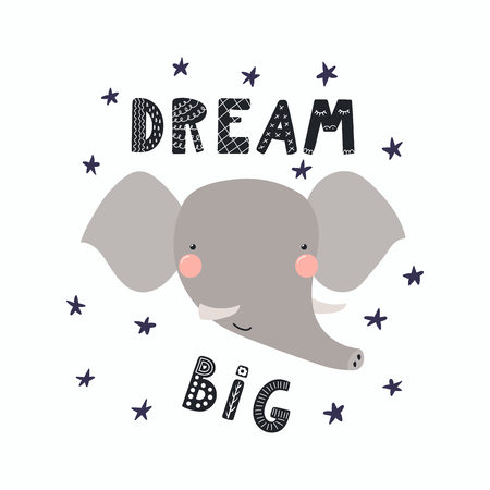 Hand drawn vector illustration of a cute funny elephant face, with stars, lettering quote Dream big. Isolated objects. Scandinavian style flat design. Concept for children print.