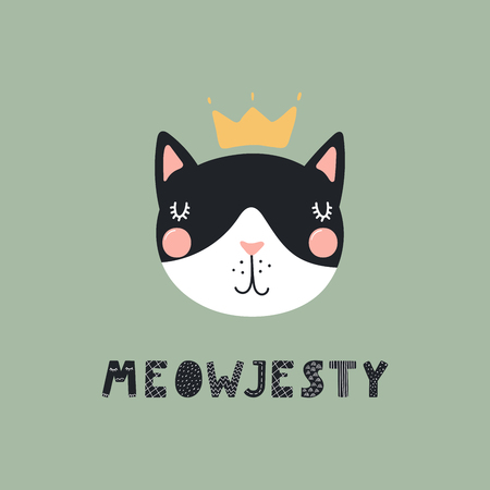 Hand drawn vector illustration of a cute funny cat face in a crown, with lettering quote Meowjesty. Isolated objects. Scandinavian style flat design. Concept for children print. Illustration